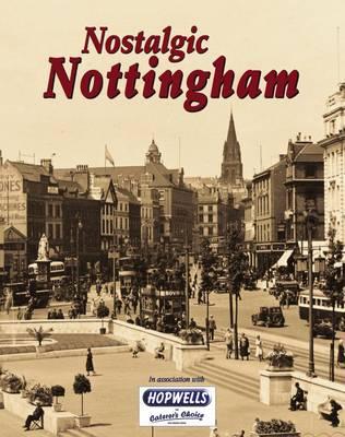 Nostalgic Nottingham (Paperback)
