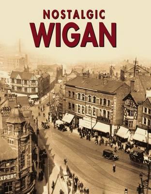 Nostalgic Wigan (Paperback)