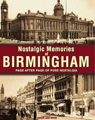 Nostalgic Memories of Birmingham (Paperback)