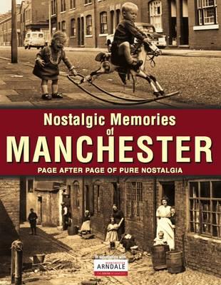 Nostalgic Memories of Manchester (Paperback)