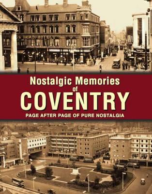 Nostalgic Memories of Coventry (Paperback)