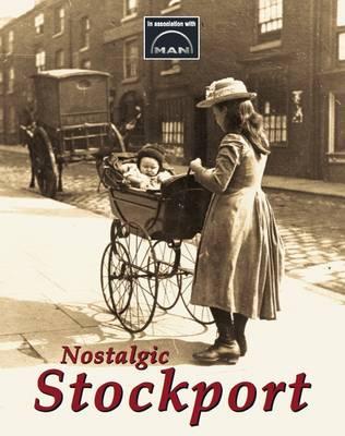 Nostalgic Stockport (Paperback)