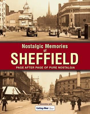 Nostalgic Memories of Sheffield (Paperback)