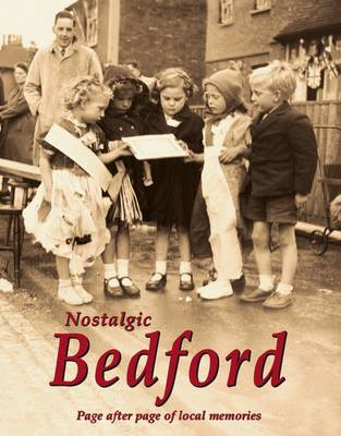 Nostalgic Bedford (Paperback)
