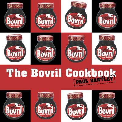 The Bovril Cookbook (Hardback)