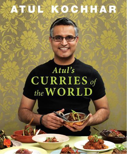 Atul's Curries of the World (Hardback)