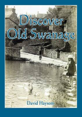 Discover Old Swanage (Paperback)