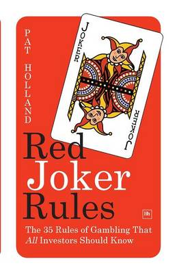 Red Joker Rules: The 35 Rules of Gambling That All Investors Should Know (Paperback)