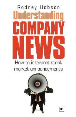 Understanding Company News: How to Interpret Stock Market Announcements (Paperback)