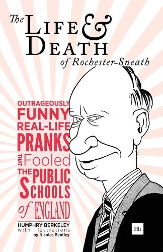 The Life and Death of Rochester Sneath: A Youthful Frivolity (Paperback)
