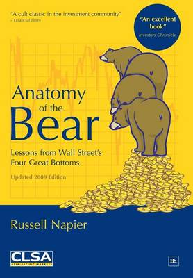 Anatomy of the Bear: Lessons from Wall Street's four great bottoms (Hardback)