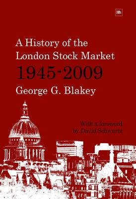 A History of the London Stock Market 1945-2009 (Paperback)