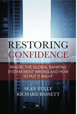 Restoring Confidence in the Financial System: See-Through-Leverage: A Powerful New Tool for Revealing and Managing Risk (Hardback)