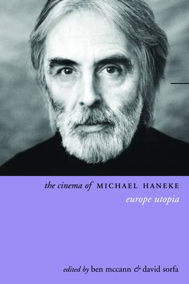 The Cinema of Michael Haneke (Paperback)