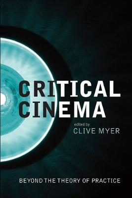 Critical Cinema (Hardback)