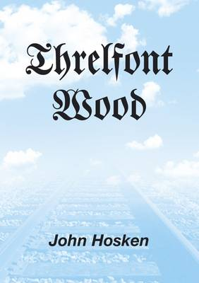 Threlfont Wood (Paperback)