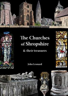 Churches of Shropshire and Their Treasures (Paperback)