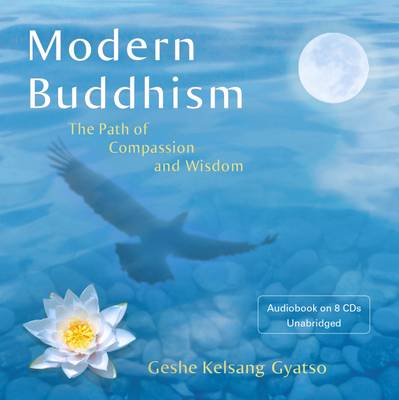 Modern Buddhism: The Path of Compassion and Wisdom (CD-Audio)