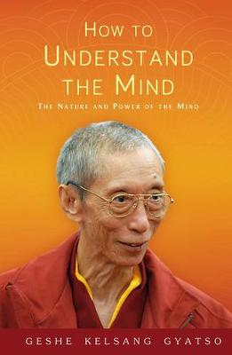How to Understand the Mind: The Nature and Power of the Mind (Paperback)