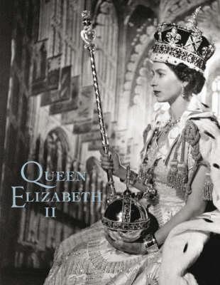 Queen Elizabeth II (Hardback)