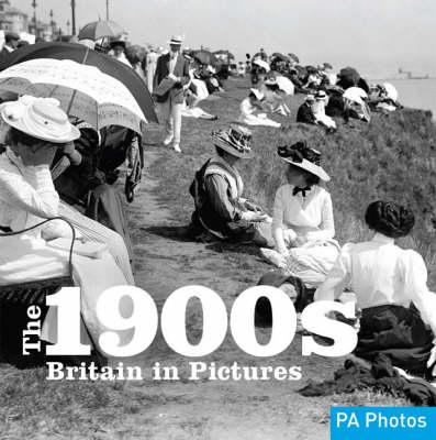 The 1900s - Twentieth Century in Pictures (Paperback)