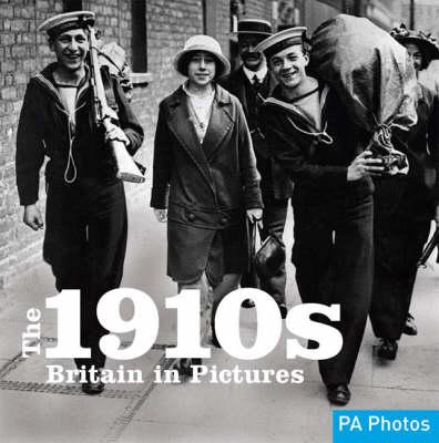 The 1910s - Twentieth Century in Pictures (Paperback)