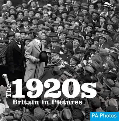 The 1920s - Twentieth Century in Pictures (Paperback)