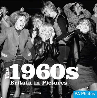 The 1960s - Twentieth Century in Pictures (Paperback)