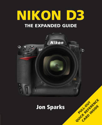 Nikon D3: The Expanded Guide (Paperback)