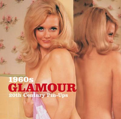 1960s Glamour - 20th Century Pin-ups (Paperback)