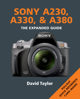 Sony A230, A330 and A380 - Expanded Guide (Paperback)