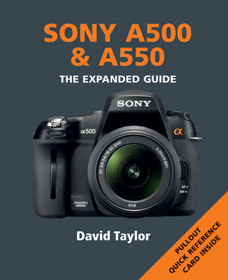 Sony A500 and A550 - Expanded Guide (Paperback)