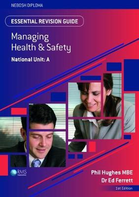 Essential Revision Guide for the NEBOSH National Diploma Unit A - Essential Revision Guides for the NEBOSH Diploma (Paperback)