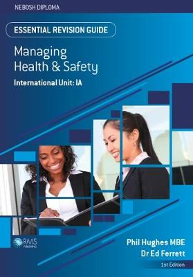 Essential Revision Guide for the NEBOSH International Diploma Unit IA - Essential Revision Guides for the NEBOSH Diploma (Paperback)