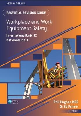 Essential Revision Guide for the NEBOSH Diploma Unit C/IC - Essential Revision Guides for the NEBOSH Diploma (Paperback)