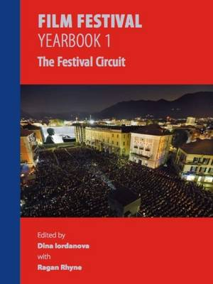 Film Festival Yearbook 1: The Festival Circuit (Paperback)