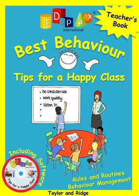Best Behaviour: Tips for a Happy Class (Spiral bound)