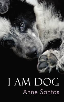 I am Dog (Paperback)