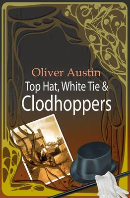 Top Hat, White Tie and Clodhoppers (Paperback)