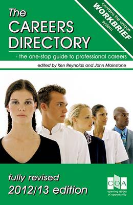 The Careers Directory 2012/13: The One-Stop Guide to Professional Careers (Paperback)