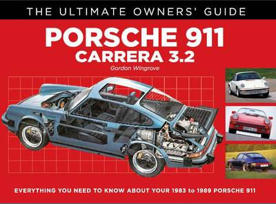 Porsche 911 Carrera 3.2: 1983-1989 - Ultimate Owners' Guide (Paperback)