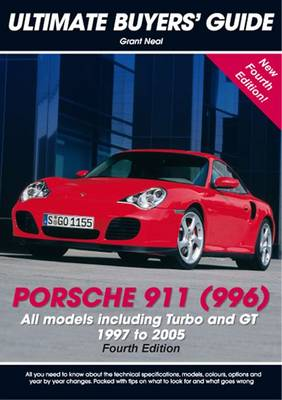 Porsche 911 (996): All Models Including Turbo and GT 1997 to 2005 - Ultimate Buyers' Guide 20 (Paperback)