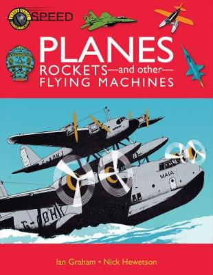Planes, Rockets And Other Flying Machines - Time Shift (Paperback)