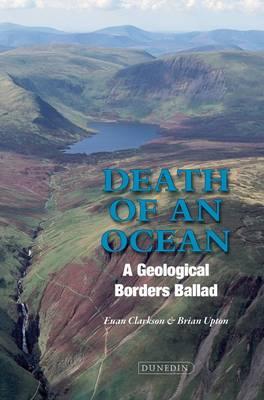 Death of an Ocean: A Geological Borders Ballad (Hardback)