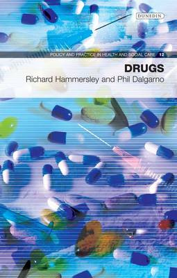 Drugs - Policy and Practice in Health and Social Care No. 12 (Paperback)