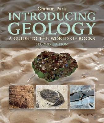 Introducing Geology: A Guide to the World of Rocks (Paperback)