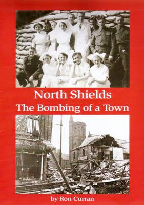 North Shields - the Bombing of a Town (Paperback)