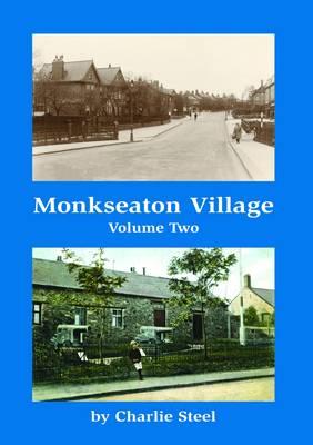 Monkseaton Village Volume Two (Paperback)