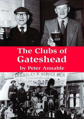 The Clubs of Gateshead (Paperback)