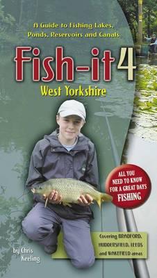Fish-it: v. 4: West Yorkshire (Paperback)
